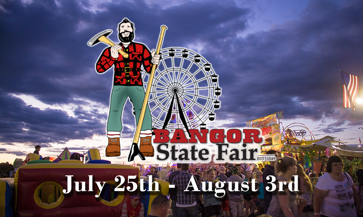 bangor state fair july 25 - august 3 graphic