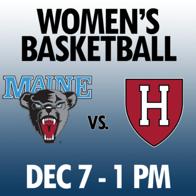 women's basketball maine vs harvard dec 7 1pm graphic