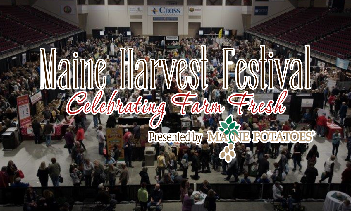 maine harvest festival celebrating farm fresh presented by maine potatoes graphic