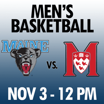 men's basketball maine vs mcgill nov 3 12pm graphic
