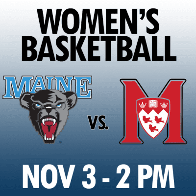 women's basketball maine vs mcgill nov 3 2pm graphic