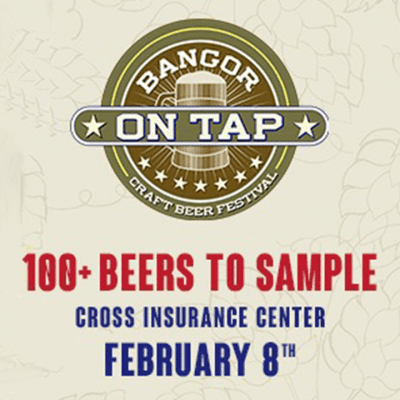 bangor on tap graphic 100+ beers to sample february 8th