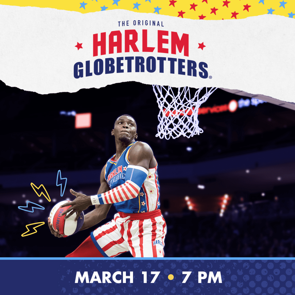 the original harlem globetrotters march 17 7pm graphic