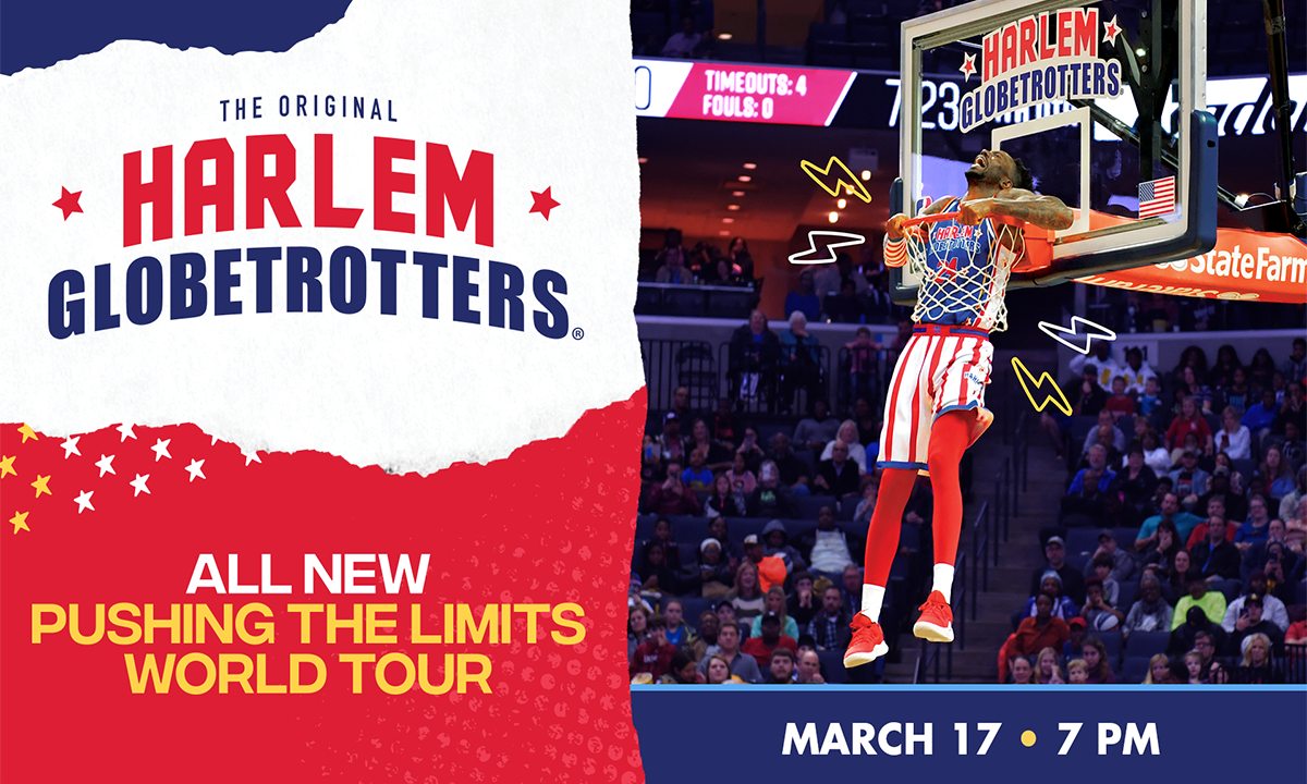 the original harlem globetrotters all new pushing the limits world tour march 17 7pm