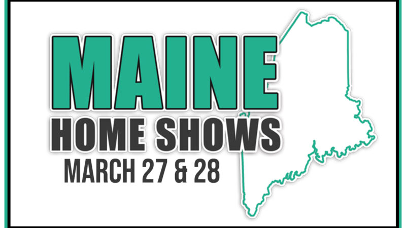 Maine Home Shows