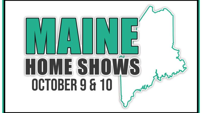 Maine Home Shows